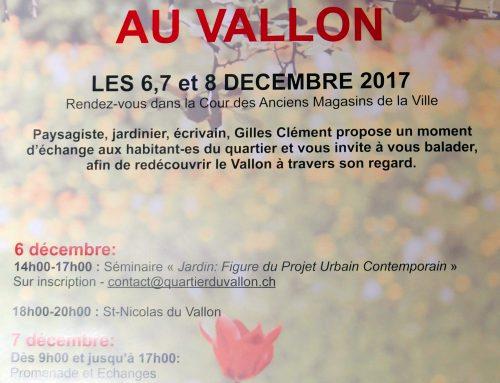 Gilles Clément au Vallon les 6-7-8 décembre